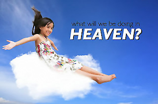 image_of_what_will_we_do_in_Heaven